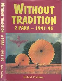 Without Tradition: 2 Para 1941-45