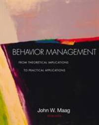 Behavior Management : From Theoretical Implications to Practical Applications by John W. Maag - Paperback - 2003 - from ThriftBooks and Biblio.com