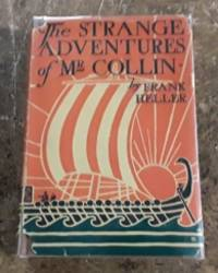 The Strange Adventures of Mr. Collin