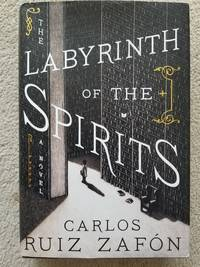 image of The Labyrinth of the Spirits: A Novel (Cemetery of Forgotten Books)