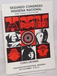 image of Segundo Congreso Indigena Nacional: Propuestas y Conclusiones, Bosa, Febreo 17 al 21 de 1986