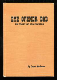 image of Eye Opener Bob: The Story of Bob Edwards