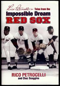 TALES FROM THE IMPOSSIBLE DREAM RED SOX