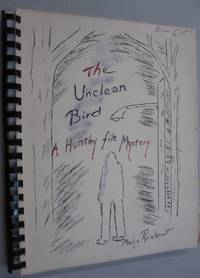 The Unclean Bird; A Huntley File Mystery