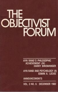 The Objectivist Forum Vol. 3 No. 6 December 1982