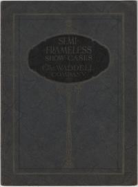 image of (Trade catalog): Semi-Frameless Show Cases. The Waddell Company. Catalog No. 110