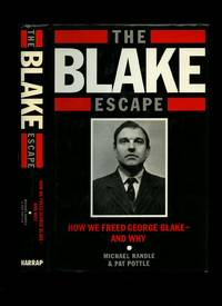 image of The Blake Escape: How we Freed George Blake - and Why