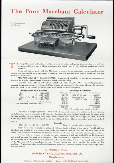 Emeryville, CA, 1920. Marchant Calculating Machine Company. Here is the calculator you have been wai...