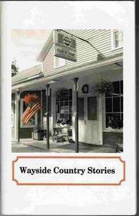Wayside Country Stories [Arlington Vermont]
