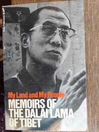 My Land and My People : Memoirs of the Dalai Lama of Tibet
