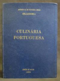 Culinária Portuguesa by António Maria de Oliveira Bello (de Olleboma); Prólogo de Albino Foriaz de Sampaio - 1935