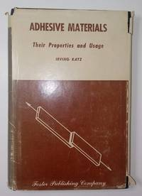 image of Adhesive Materials: Their Properties and Usage