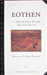 image of Eothen. Or Traces of Travel Brought Home From the East