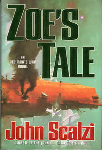 ZOE'S TALE by  John Scalzi - First Edition - [2008]. - from L. W. Currey, Inc. and Biblio.co.uk