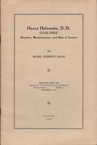 Henry Holcombe, D.D. (1762-1824) Minister, Humanitarian, and Man of Letters