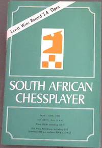The South African Chess Player - May-June, 1986 - Vol XXXIV, Nos 5 & 6