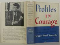 Profiles in Courage by Kennedy. John F - Signed First Edition - 1956 - from Bookbid Rare Books (SKU: 1611022)