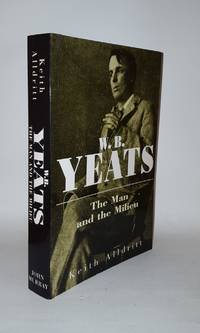 W.B. YEATS The Man and the Milieu
