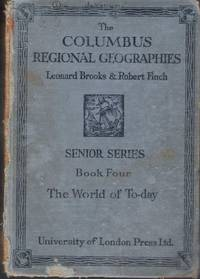 The Columbus Regional Geographies - Senior Series. Book4 - The World of Today