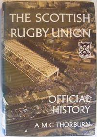 The Scottish Rugby Union - Official History