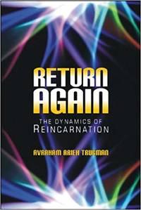 Return Again: The Dynamics of Reincarnation
