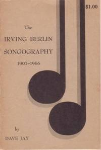 THE IRVING BERLIN SONGOGRAPHY: 1907-1966
