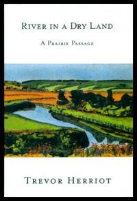 RIVER IN A DRY LAND - A Prairie Passage