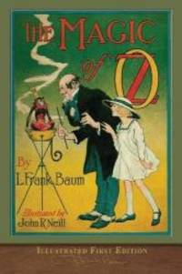 image of The Magic of Oz (Illustrated First Edition): 100th Anniversary OZ Collection