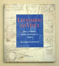 image of Leonardo da Vinci - Della natura, peso e moto delle acque. Il codice Leicester.