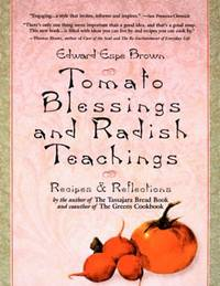 image of Tomato Blessings and Radish Teachings: Recipes and Reflections