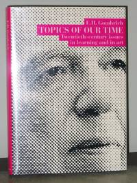 image of Topics of Our Time: Twentieth-century Issues in Learning and in Art