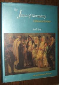 image of The Jews of Germany: a Historical Portrait