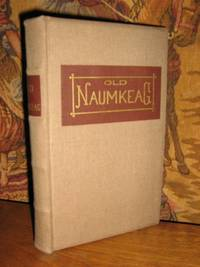 Old Naumkeag by  C. H Webber - 1st Edition - 1877 - from Brass DolphinBooks and Biblio.com