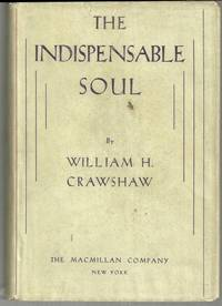 INDISPENSABLE SOUL