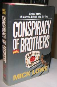 Conspiracy of Brothers:  A True Story of Murder, Bikers and the Law