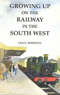 Growing up on the Railway in the South West