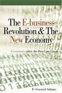 The E-Business Revolution & The New Economy
