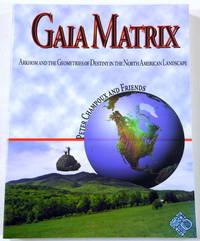 Gaia Matrix: Arkhom & the Geometries of Destiny in the North American Landscape