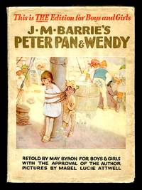 image of J. M. Barrie's Peter Pan & Wendy: Retold By May Byron For Boys & Girls