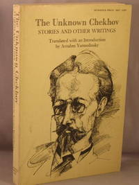 The Unknown Chekhov: Stories and Other Writings. by  Anton; Avrahm Yarmolinsky Chekhov - Paperback - 1968 - from Bucks County Bookshop  IOBA and Biblio.com