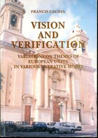 Vision and verification: Variations on themes of European unity in various narrative modes