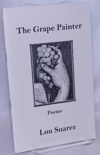 image of The Grape Painter: poems [signed]