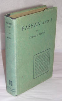 Bashan and I. Translated by Herman George Scheffauer.