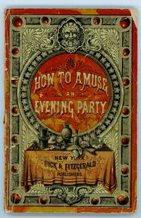 How to Amuse an Evening Party
