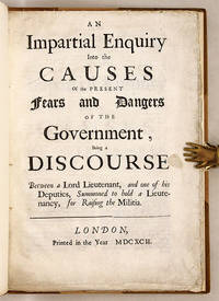 An Impartial Enquiry Into the Causes of the Present Fears and.. by  Attributed  Earl of Warrington  - First edition  - 1692  - from The Lawbook Exchange Ltd (SKU: 60804)