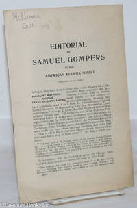 image of Editorial by Samuel Gompers in American Federationist (from February, 1912 issue). Socialist methods versus trade union methods