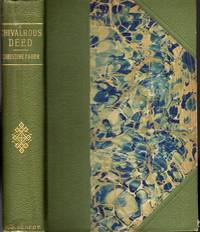 A Chivalrous Deed and What Came Of It by  Christine Faber - Hardcover - 1897 - from Dorley House Books and Biblio.com