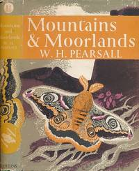 Mountains & Moorlands. New Naturalist No. 11