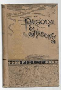 Pagods Shadows ; Studies from Life in China