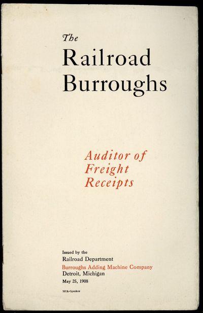 Detroit: Burroughs, 1908. Burroughs Adding Machine Company. Railroad Department. The railroad Burrou...